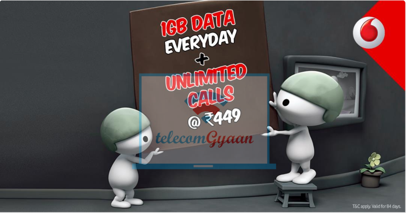 Vodafone 449 Plan - In 449 Unlimited Calling, 1GB data daily for 84 days