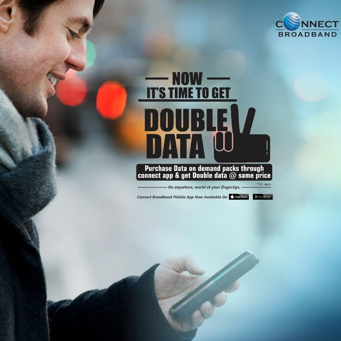 Connect Double Data Offer - Download Connect Broadband App
